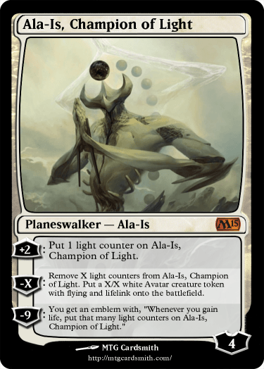Ala-Is, Champion of Light