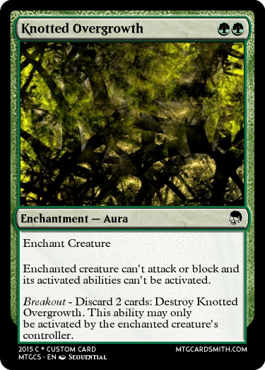 Knotted Overgrowth by Pandemonium   MTG Cardsmith Planeswalker Activated Abilities