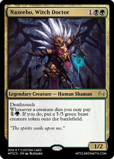 Nazeebo, Witch Doctor by frodog28 | MTG Cardsmith