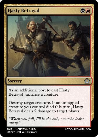 Hasty Betrayal
