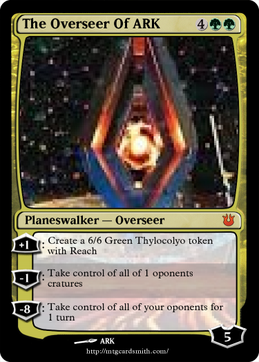 The Overseer Of ARK by 224184 | MTG Cardsmith