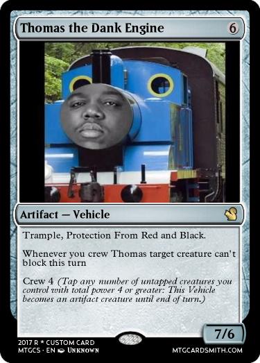Thomas the Dank Engine by Vegetal | MTG Cardsmith