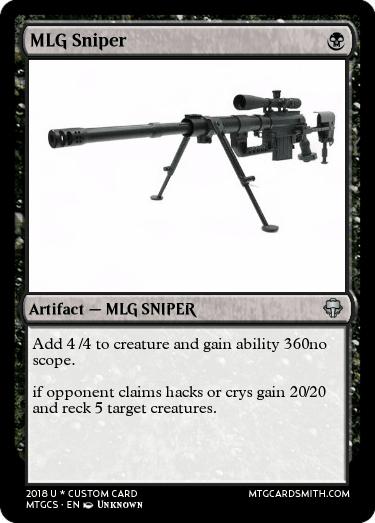 Mlg Sniper By Mlglord6969 Mtg Cardsmith