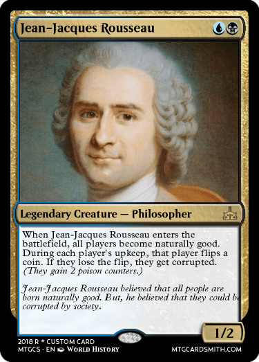 Jean Jacques Rousseau By Connorbread Mtg Cardsmith