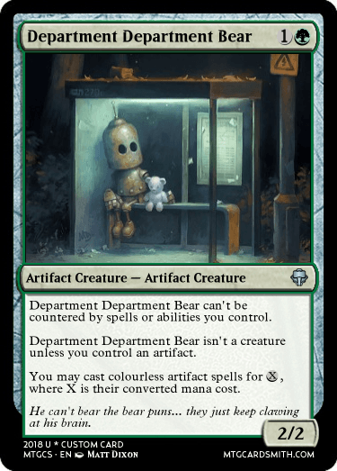 Department Department Bear By Undead Mtg Cardsmith