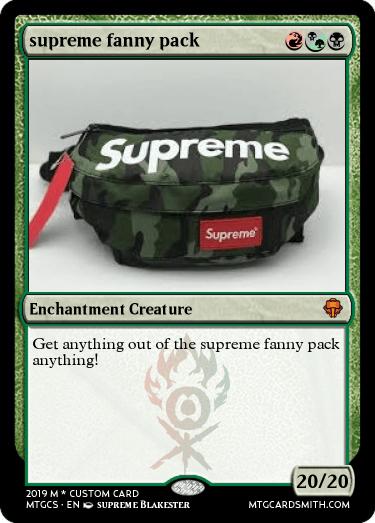supreme fanny pack by Blakester_boi_69 | MTG Cardsmith