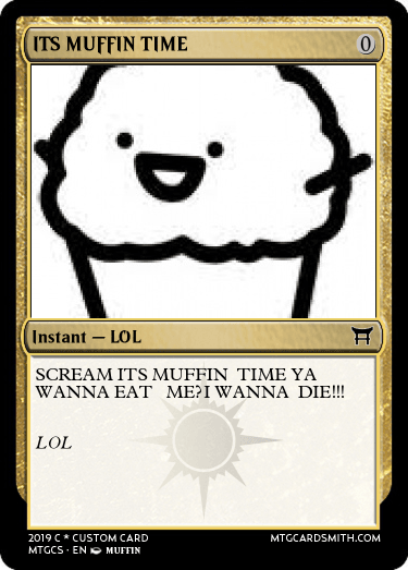 Its Muffin Time By Alechy Mtg Cardsmith