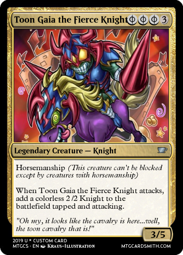 Toon Gaia The Fierce Knight By Sunstriderdarkhoof Mtg