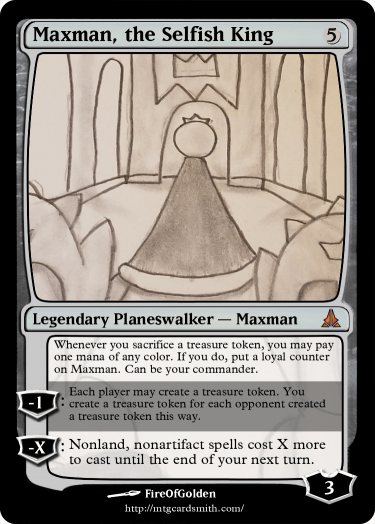 Maxman the Selfish King