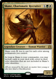 Skane, Charismatic Recruiter