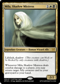 Mila, Shadow Mistress