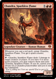 Chandra, Sparkless Flame