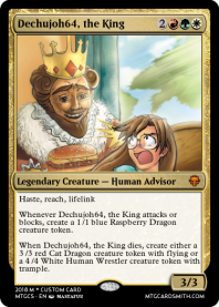 Dechujoh64, the King