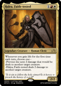 Halea, Faith-tested