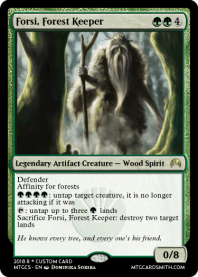 Forsi, Forest Keeper