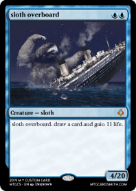 sloth overboard