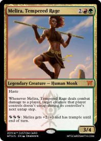 Melira, Tempered Rage