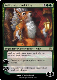 Adin, squirrel king