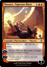 Mayora, Vigorous Blaze