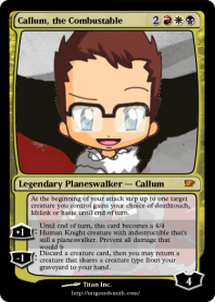 Callum, the Combustable
