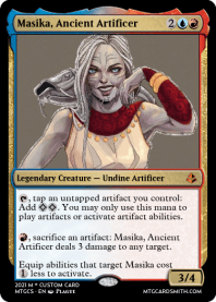 Masika, Ancient Artificer